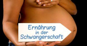 Schlemmen in der Schwangerschaft? Gesunde Ernährung für Mutter und Kind